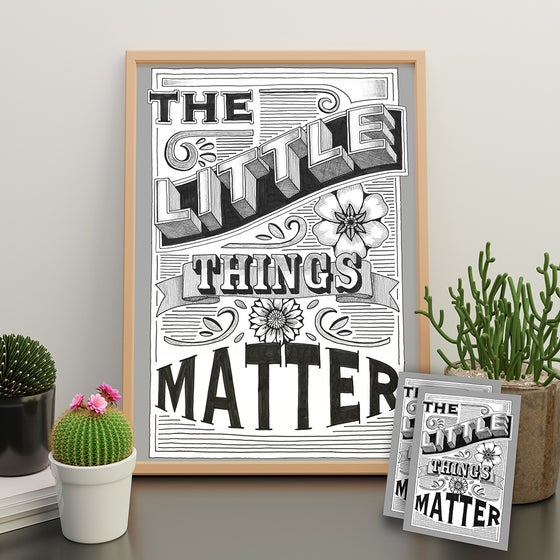 Image of THE LITTLE THINGS MATTER limited edition print and postcards.