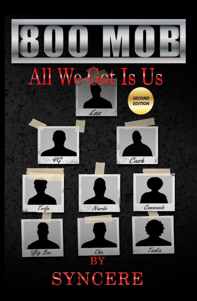 800 Mob (All We Got Is Us) 2nd Edition