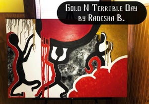 "Image of RZN art by Radesha B. ""Gold N Terrible Day"". ©️"