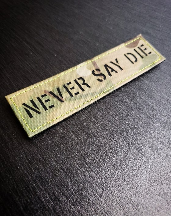 Image of Never Say Die laser cut patch (Multicam)