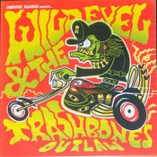 "Image of 7"" Wild Evel & The Trashbones : Outlaw / Leave Me Alone."