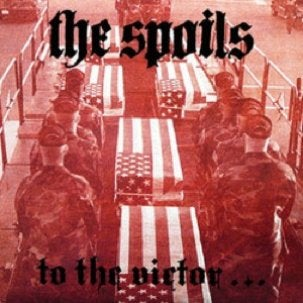 """THE SPOILS """"To The Victor..."""" LP (SIEGE MEMBERS)"""