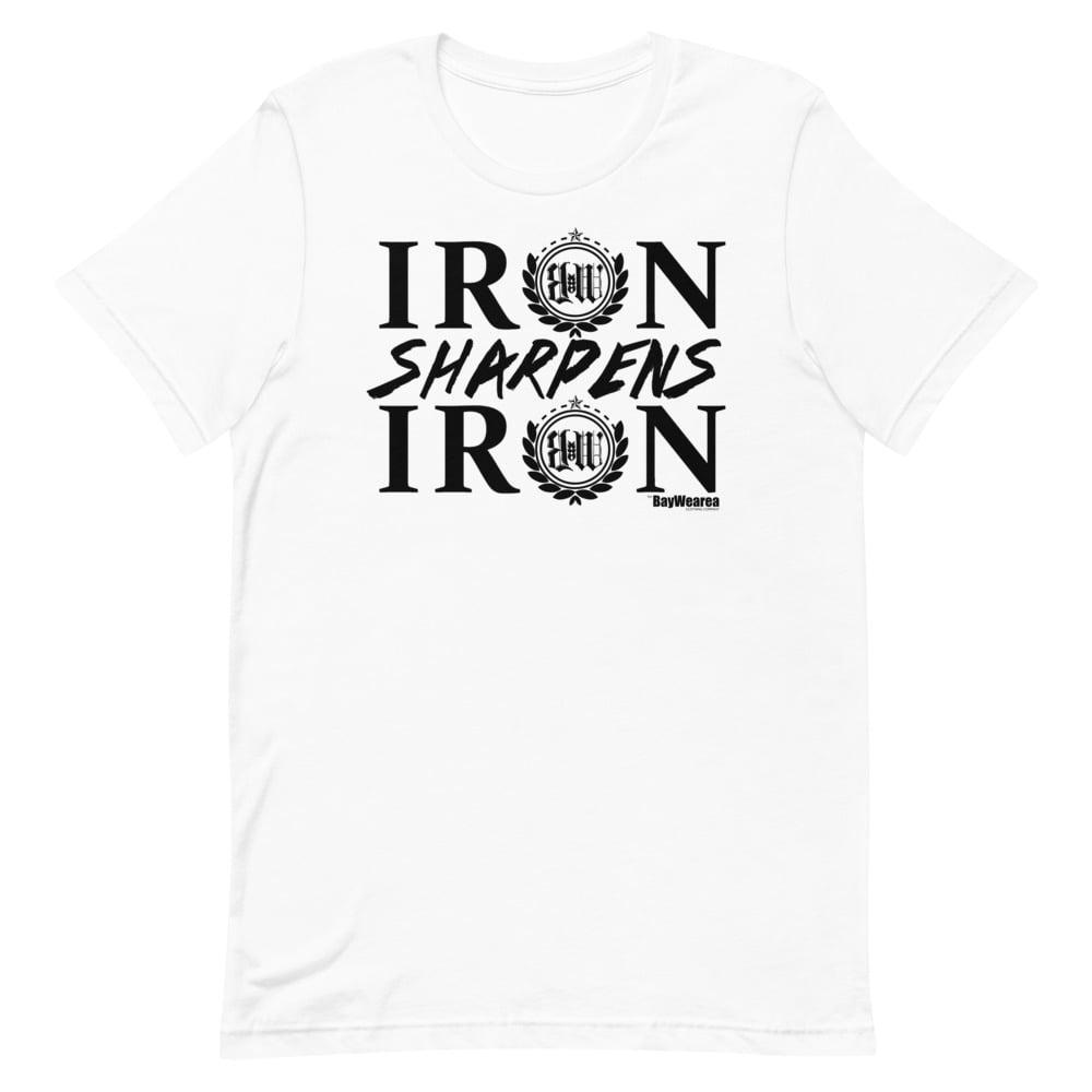Iron Sharpens Iron Unisex T-Shirt by BayWearea (White w/ Black Print)