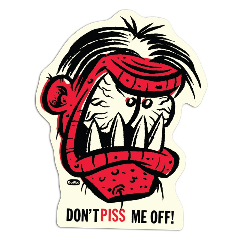 Image of Piss Off Sticker