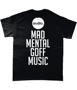 Image of Audio T-Shirt - Mad Mental Goff Music