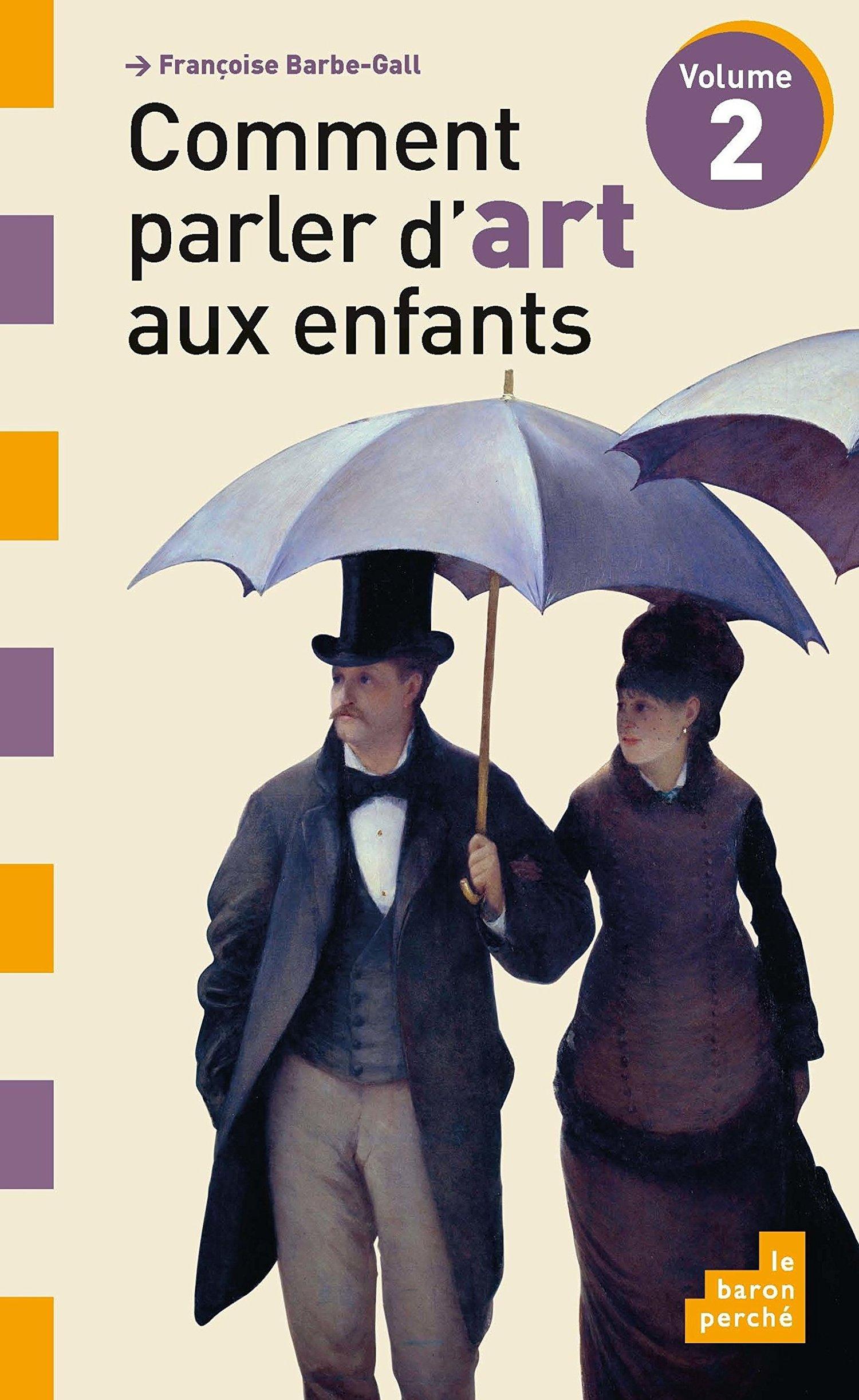 Image of  Comment parler d'art aux enfants tome 2 de Françoise Barbe-Gall