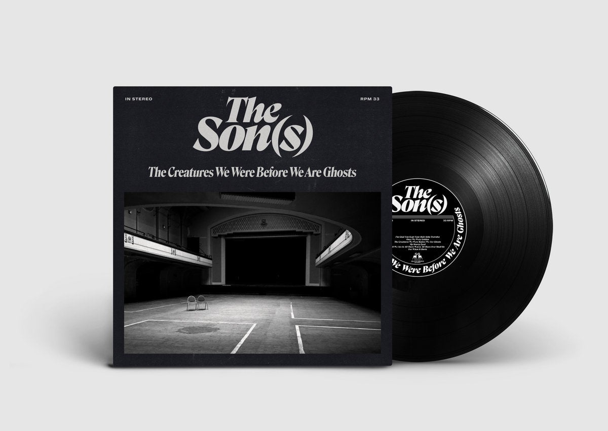 The Son(s) - The Creatures We Were Before We Are Ghosts (Black Vinyl)
