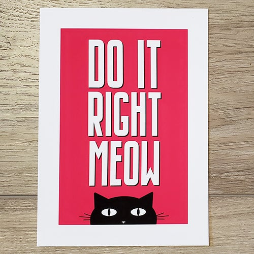 Image of Do It Right Meow Print
