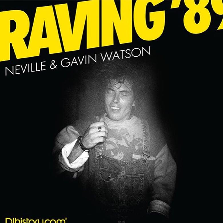 Image of (Gavin Watson) (Raving '89)