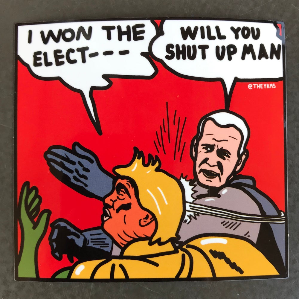 Image of Shut Up Man Sticker