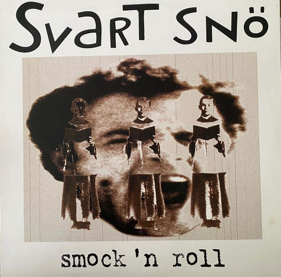 "Image of SVART SNO ""Smock ""N"" Roll"" LP"