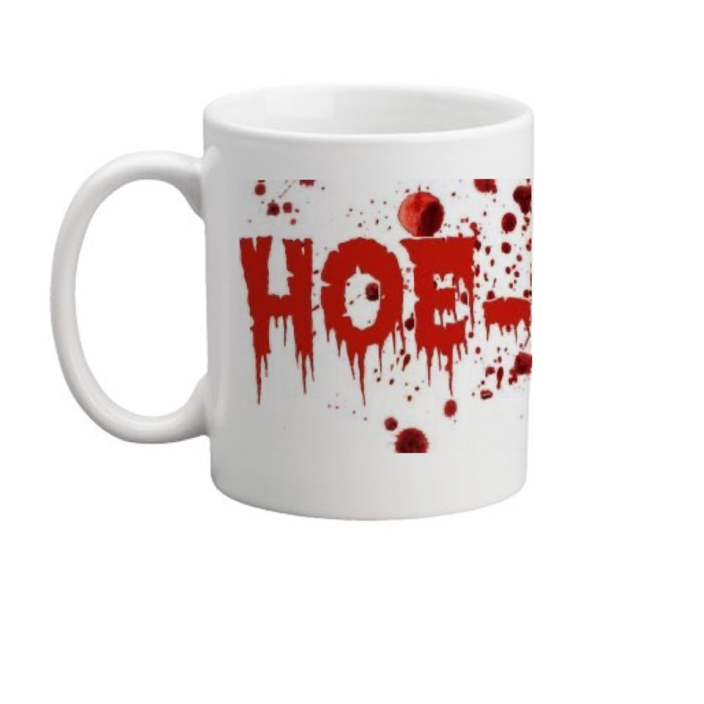Image of Hoe-rror 11oz. Mug