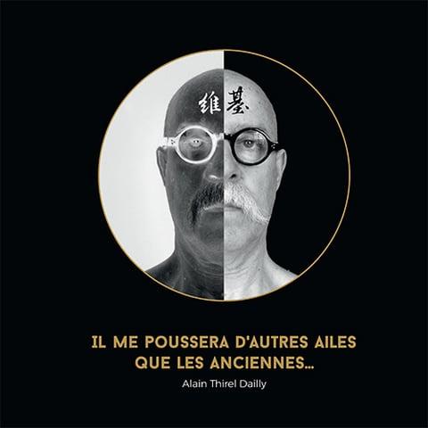 """Image of """"IL ME POUSSERA D'AUTRES AILES QUE LES ANCIENNES..."""" de ALAIN THIREL DAILLY"""