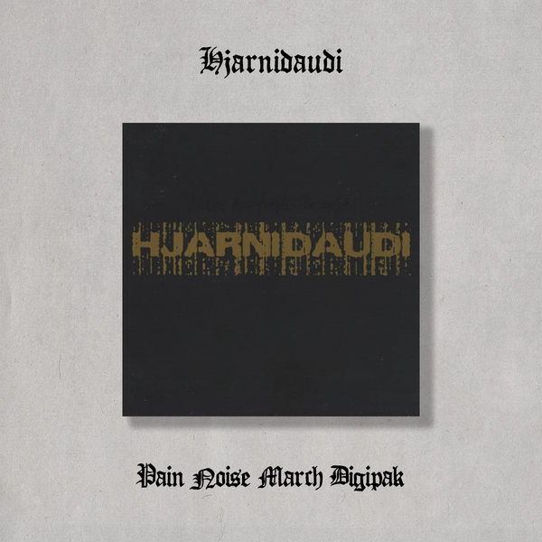 "Image of Hjarnidaudi ""Pain Noise March"" Digipak"