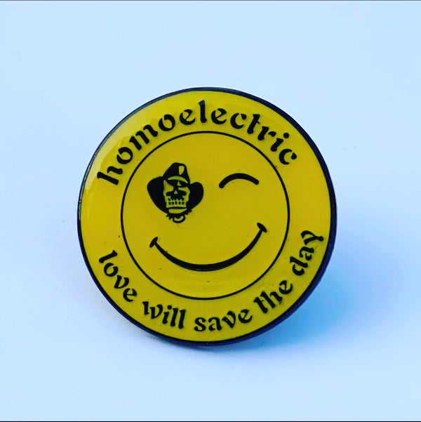 Image of Homoelectric love saves the day smiley pin badge