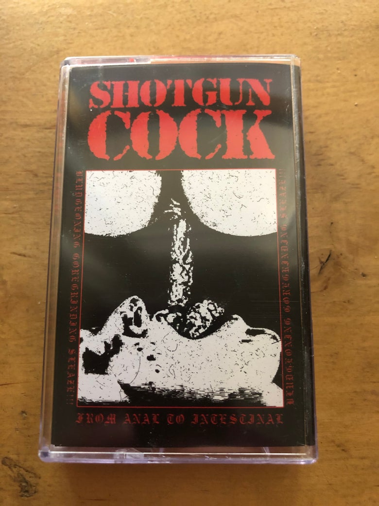 Image of Shotgun Cock - From Anal to Intestinal CS
