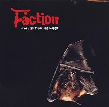 FACTION-COLLECTION 1982-1985 CD