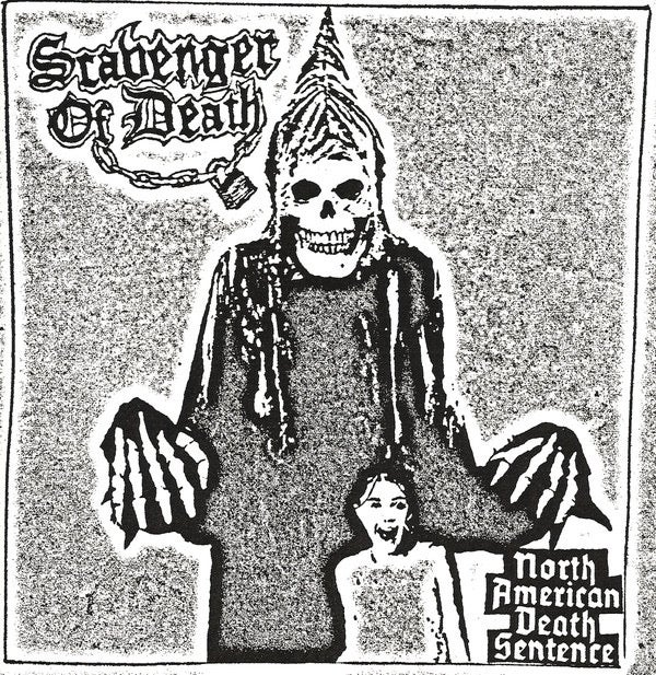 SCAVENGER OF DEATH-NORTH AMERICAN DEATH SENTENCE 7""