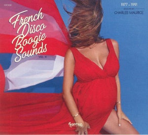 Image of  Various - French Disco Boogie Sounds Vol. 4 (1977-1991) - (Favorite Recordings)