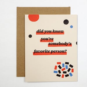 Image of Did You Know You're Somebody's Favorite Person?