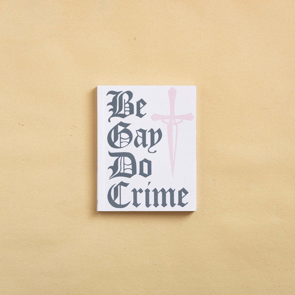 Image of Be Gay Do Crime
