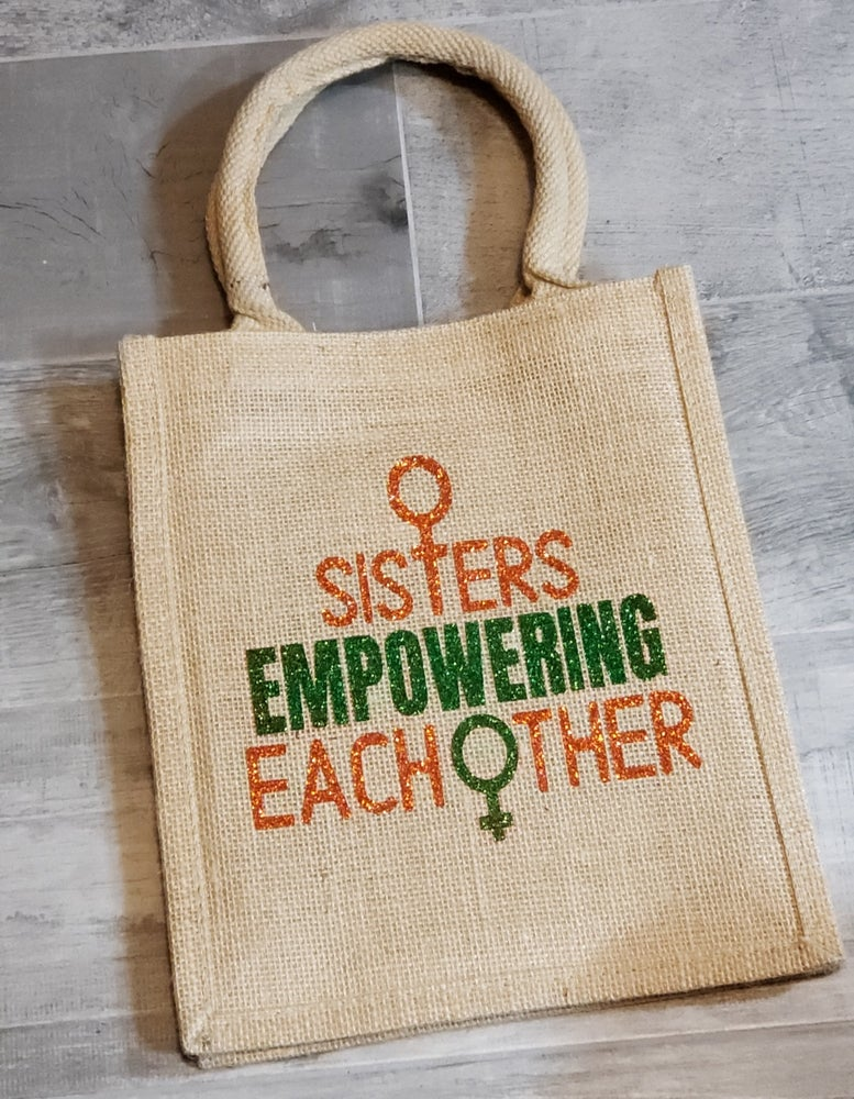 Image of Sisters Empowering Each Other Tote Bag