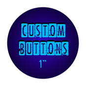 "Image of 1"" Custom Buttons"