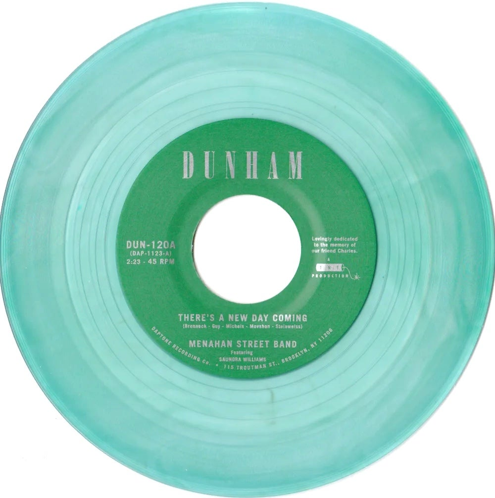 """Menahan Street Band - There's A New Day Coming b/w Tommy Don't (limited random color 7"""")"""