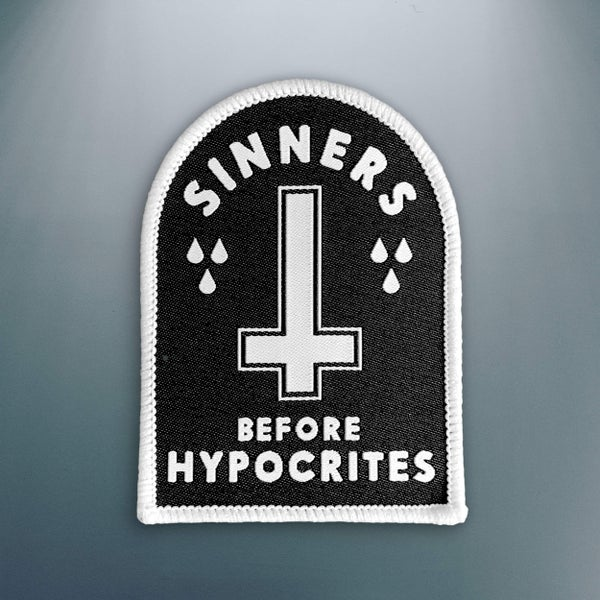 Image of 'Sinners before Hypocrites' Patch