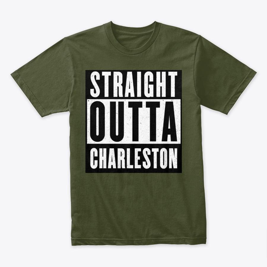 Image of STRAIGHT OUTTA CHARLESTON