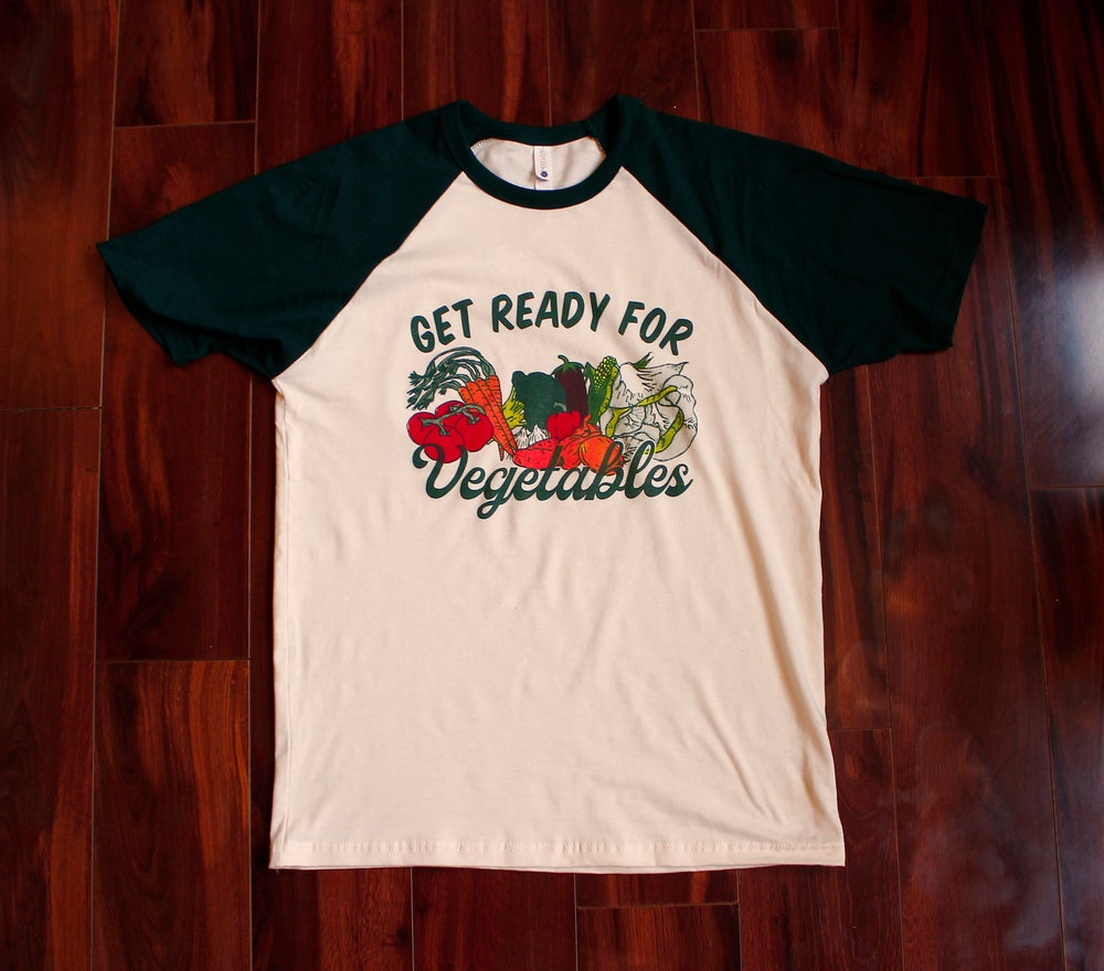 Get Ready For Vegetables Tee