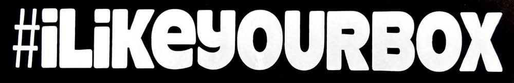 Image of ILikeYourBox Stickers