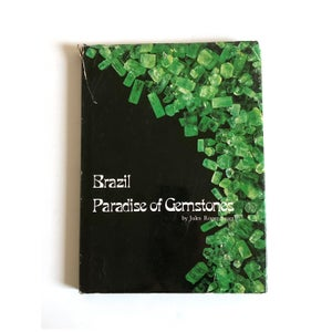 Image of Brazil: Paradise of Gemstones by Jules Roger Sauer