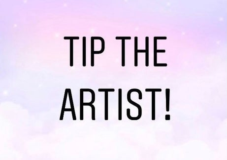 Image of Tip the Artist :)