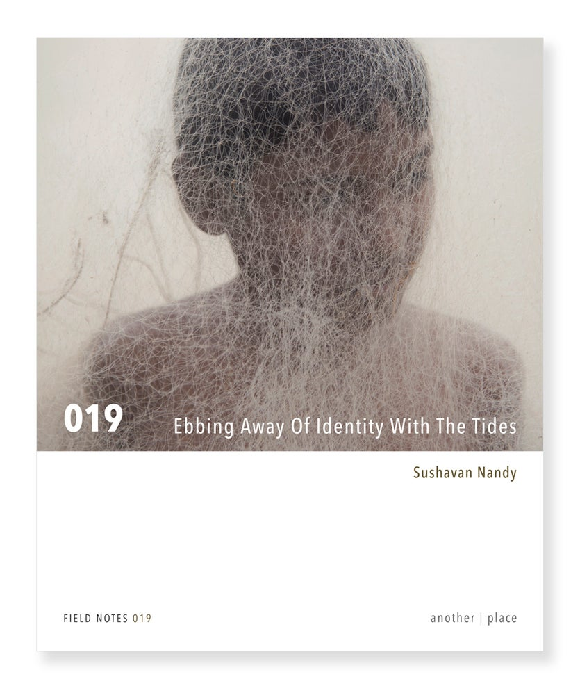 Image of Ebbing Away Of Identity With The Tides - Sushavan Nandy