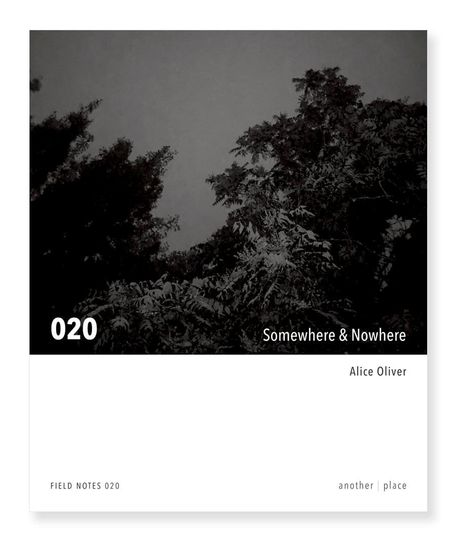 Somewhere & Nowhere - Alice Oliver