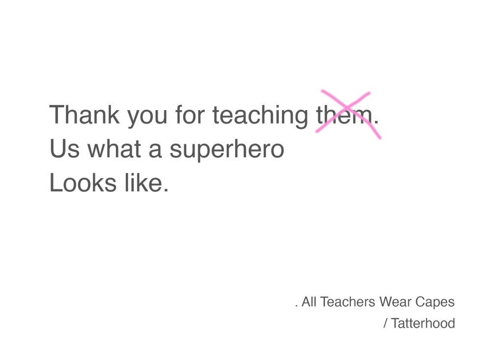 Image of All Teachers Wear Capes Postcard