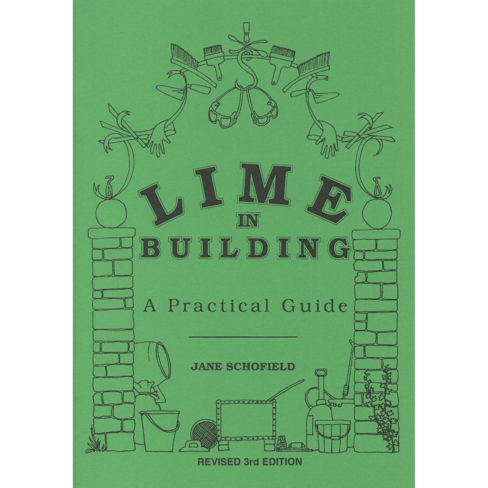Image of Lime in Building - A Practical Guide by Jane Schofield