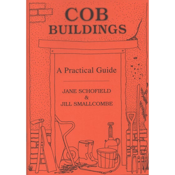 Image of Cob Buildings - A Practical Guide by Jane Schofield & Jill Smallcombe
