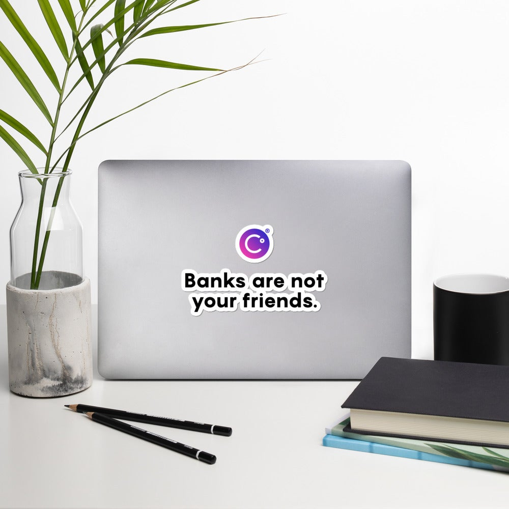 Image of Banks Are Not Your Friends Sticker