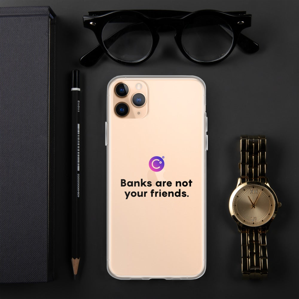 Image of Banks Are Not Your Friends iPhone Case