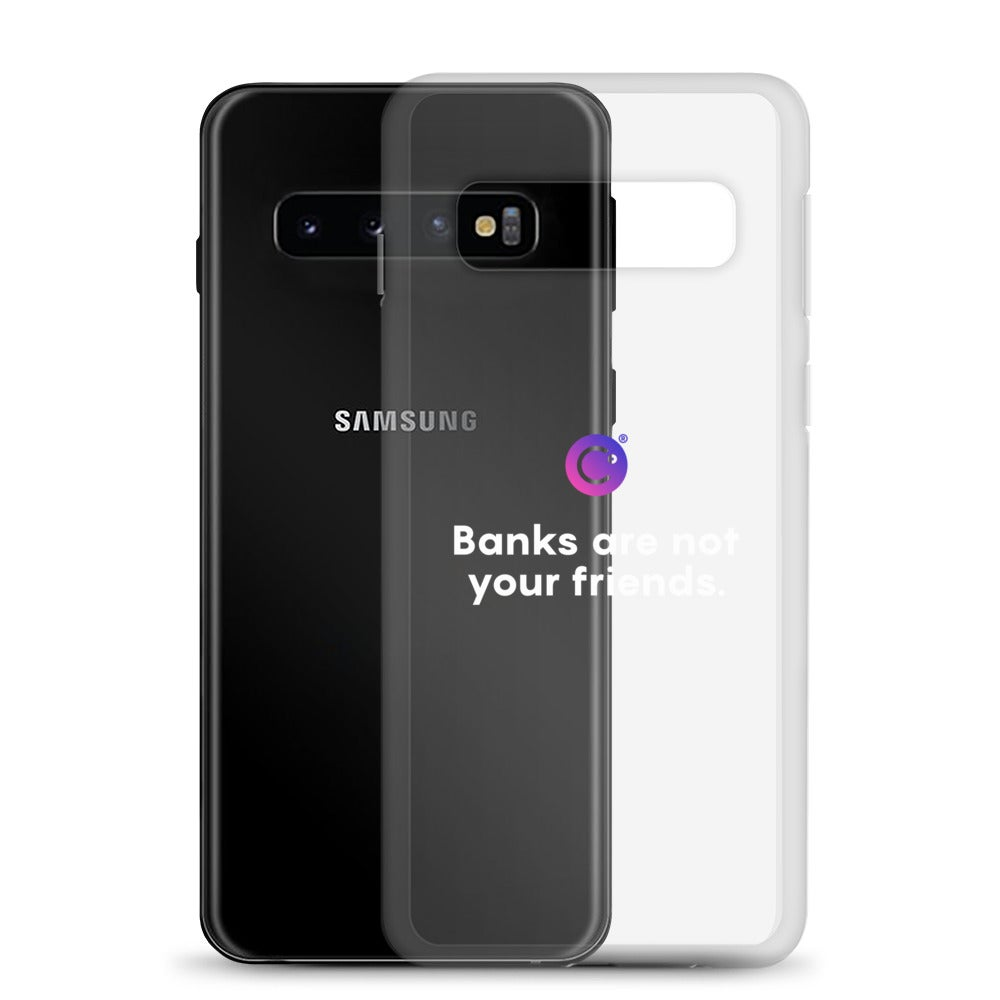 Image of Banks Are Not Your Friends Samsung Case