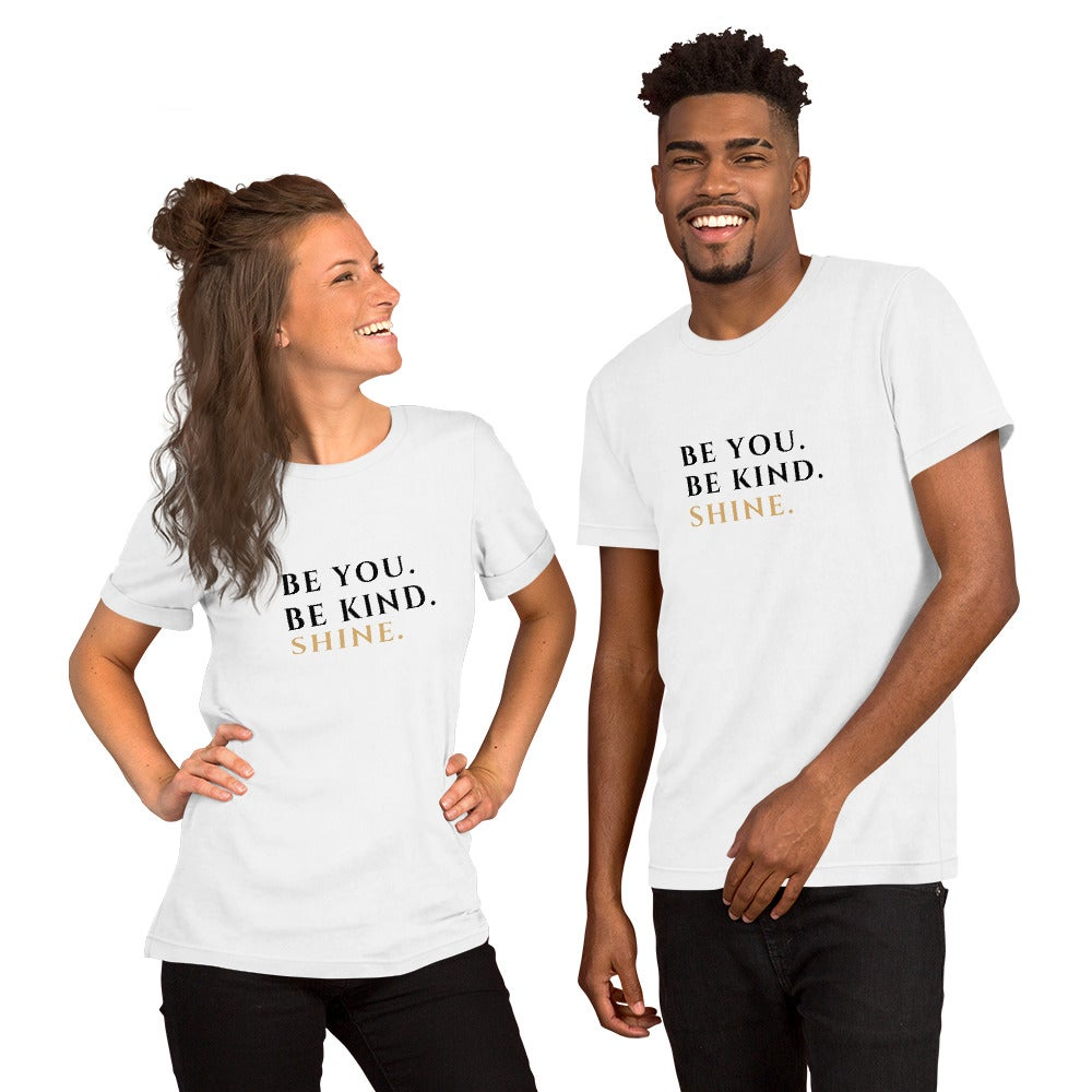 Image of Be You. Be Kind. Shine. Unisex Tee (Black Letters)