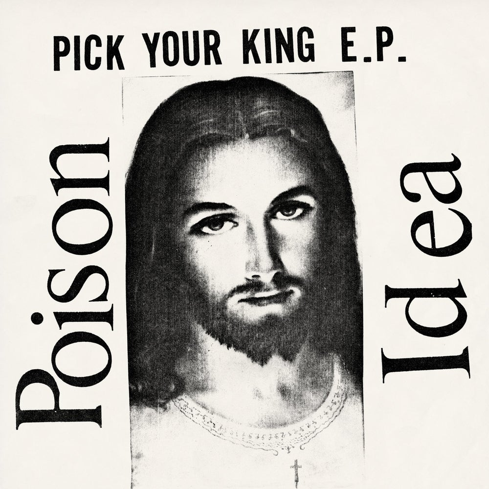 Image of POISON IDEA - Pick Your King LP