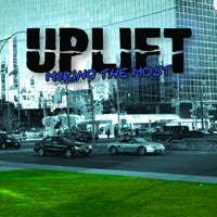 Image of Uplift - Making The Most EP