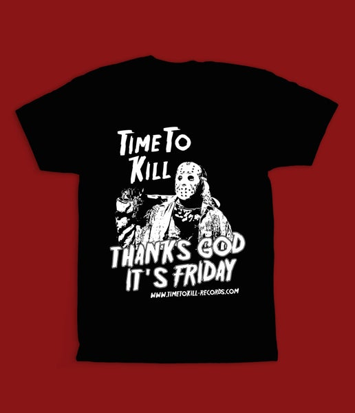 "Image of Time To Kill Records Official T-shirt ""JASON"""