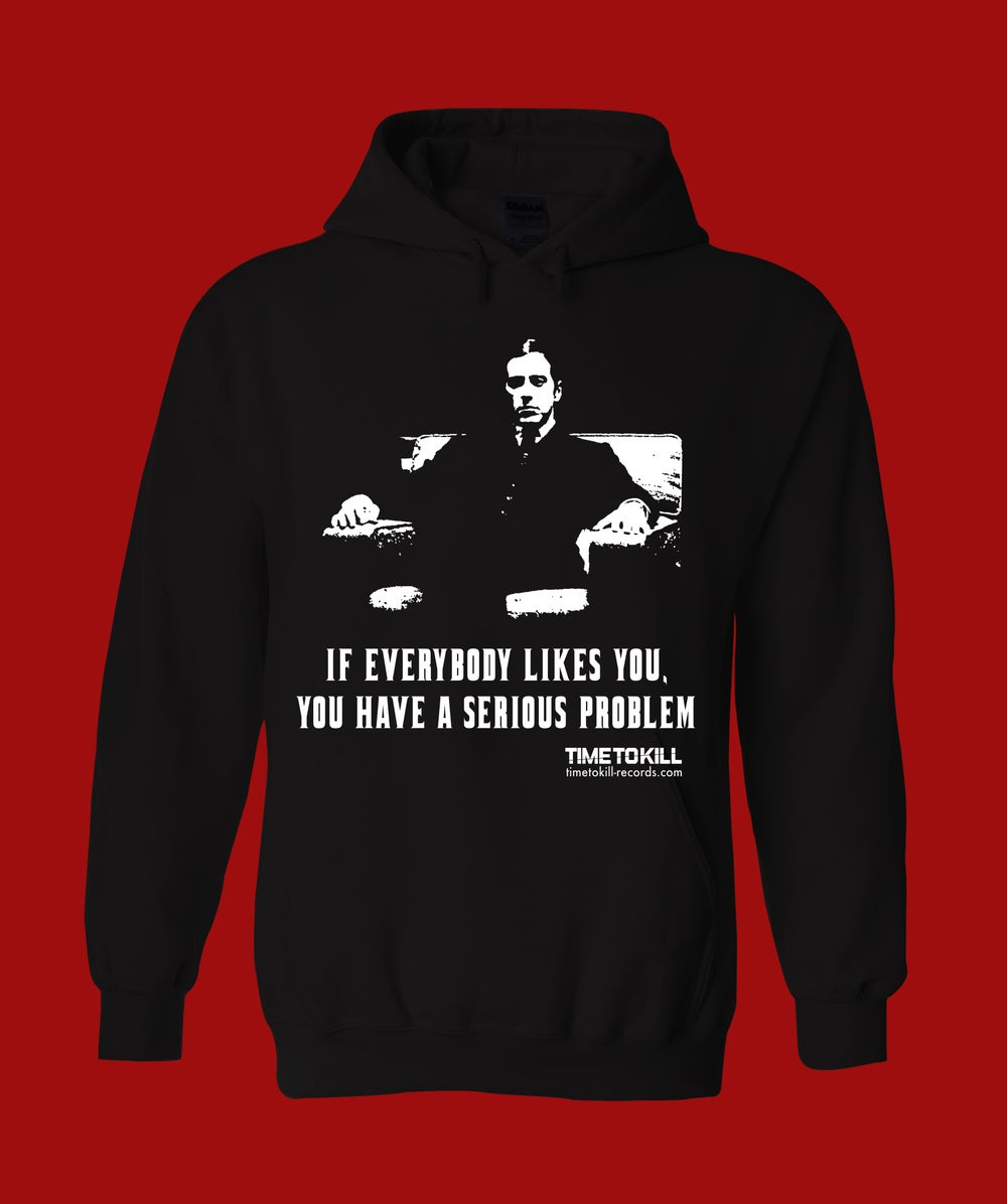 """Time To Kill Records Official Hoodie """"THE GODFATHER"""""""