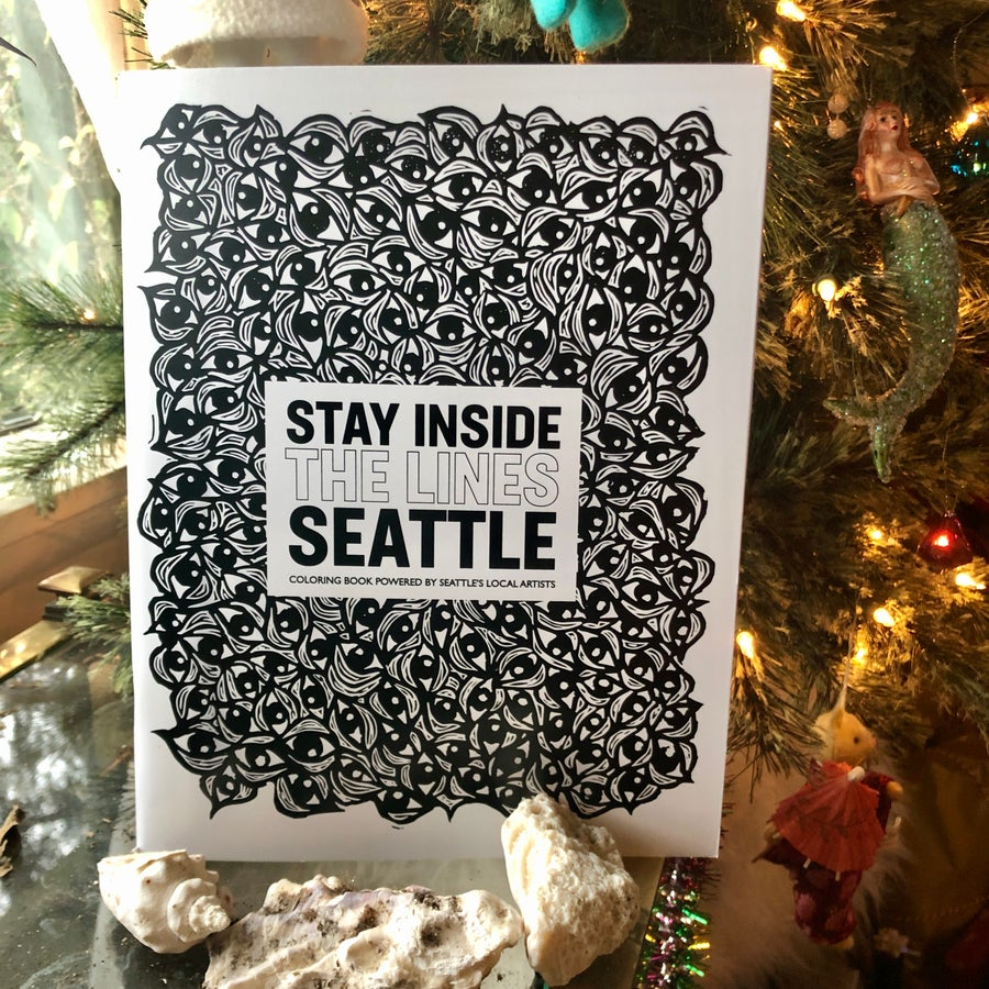 Image of Stay Inside The Lines • Seattle Artist Coloring Book