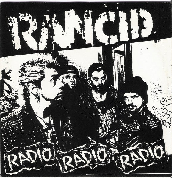 Image of Rancid - Radio Radio Radio 7""