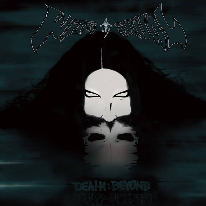 Witch Ritual ~ Death : Beyond